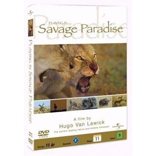 Hugo Van Lawick: Playing in Savage Paradise