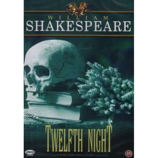 Twelfth Night, Or What You Wil