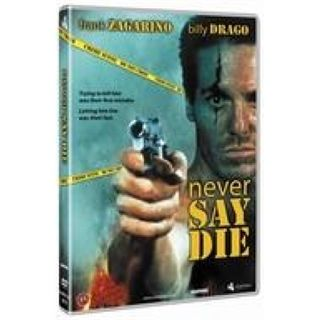 Never Say Die (DVD)